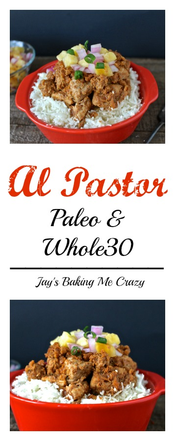 Al Pastor- Paleo & Whole30