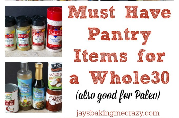 Must Have Pantry Items For A Whole30