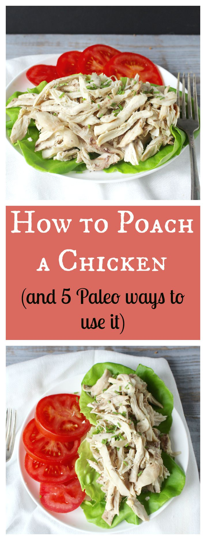 How to Poach a Chicken