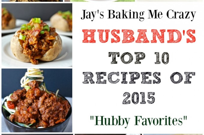 Husband's Favorite Top 10 Recipes of 2015