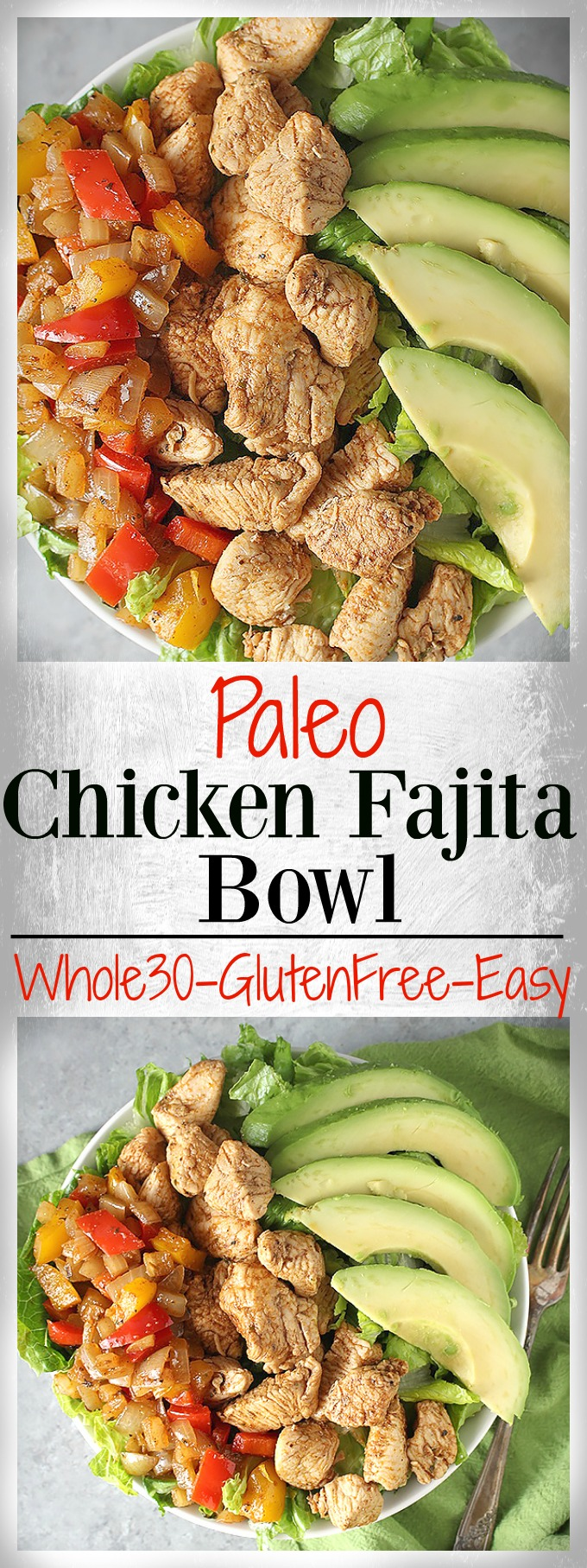 Paleo Chicken Fajita Bowl