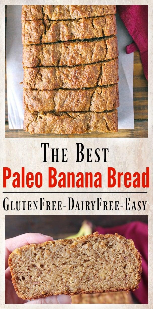 Best Paleo Banana Bread