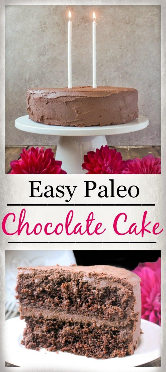 Easy Paleo Chocolate Cake Jays Baking Me Crazy