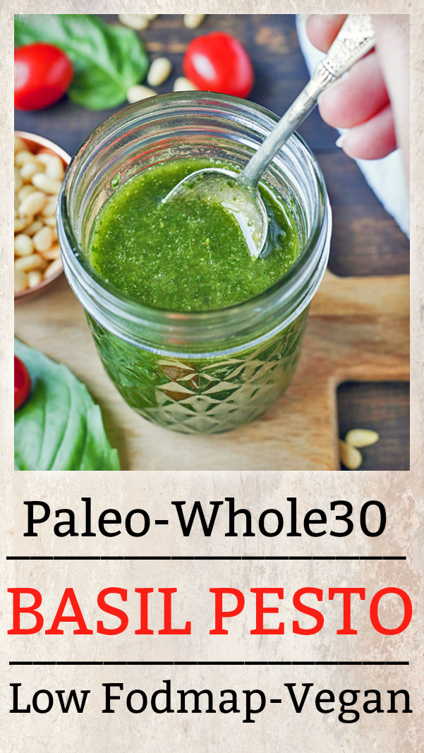 This Paleo Whole30 Basil Pesto also happens to be low fodmap, but still big on flavor! Made with fresh basil, pine nuts, and garlic oil, it is easy and so delicious! Gluten free, vegan, dairy free, and low carb.