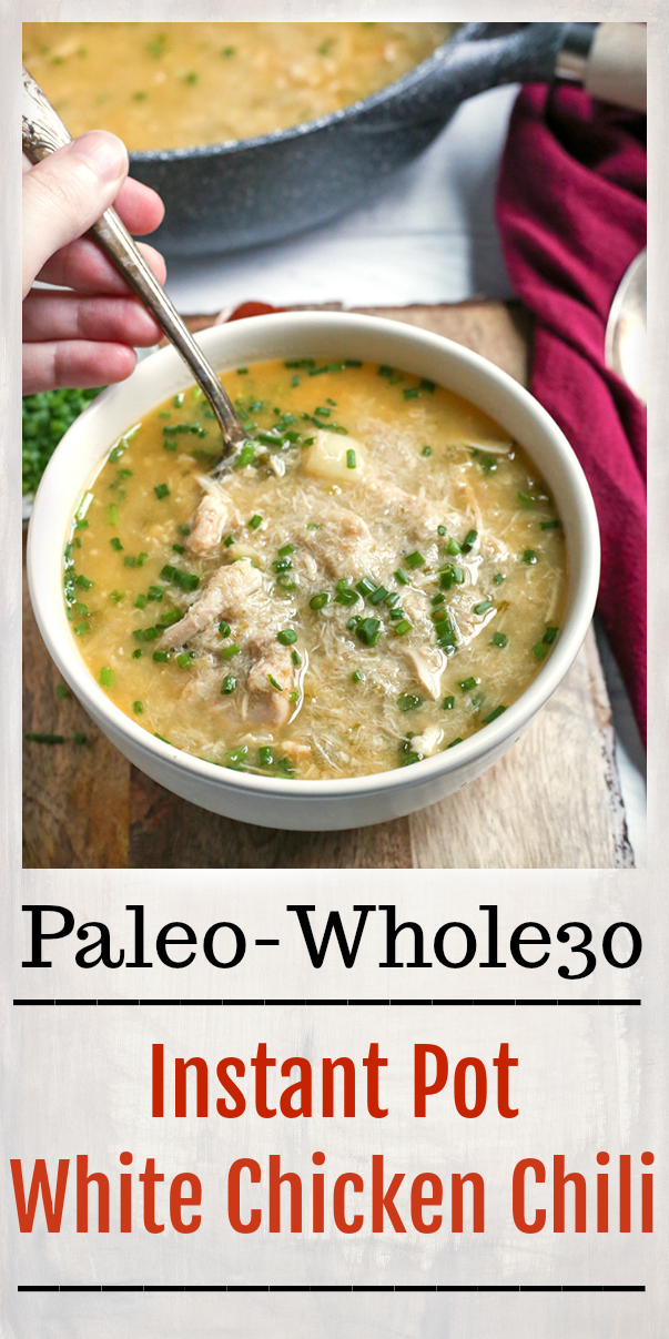 This Paleo Whole30 Instant Pot White Chicken Chili is easy to make and so delicious! Comfort food made way easier thanks to the Instant Pot. It's gluten free, dairy free, and low fodmap.