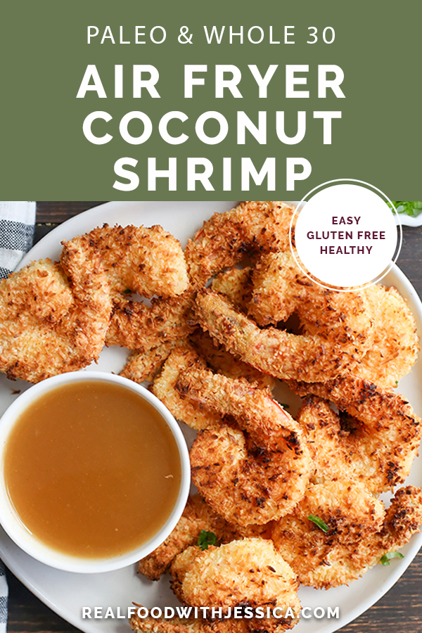 This Paleo Whole30 Air Fryer Coconut Shrimp is quick, easy, and delicious! Golden brown, crispy, and a great dinner or appetizer. They're gluten free, dairy free, and dipped in a naturally sweetened sauce.