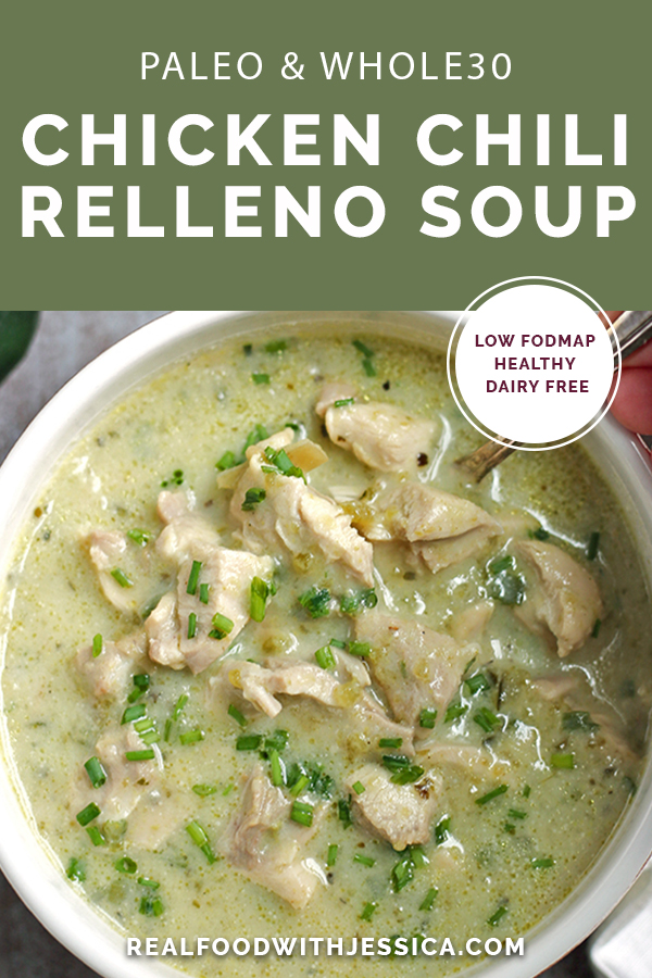 This Paleo Whole30 Chicken Chili Relleno Soup is creamy, flavorful, and so delicious! A healthy gluten free, dairy free, and low FODMAP meal the whole family will love.
