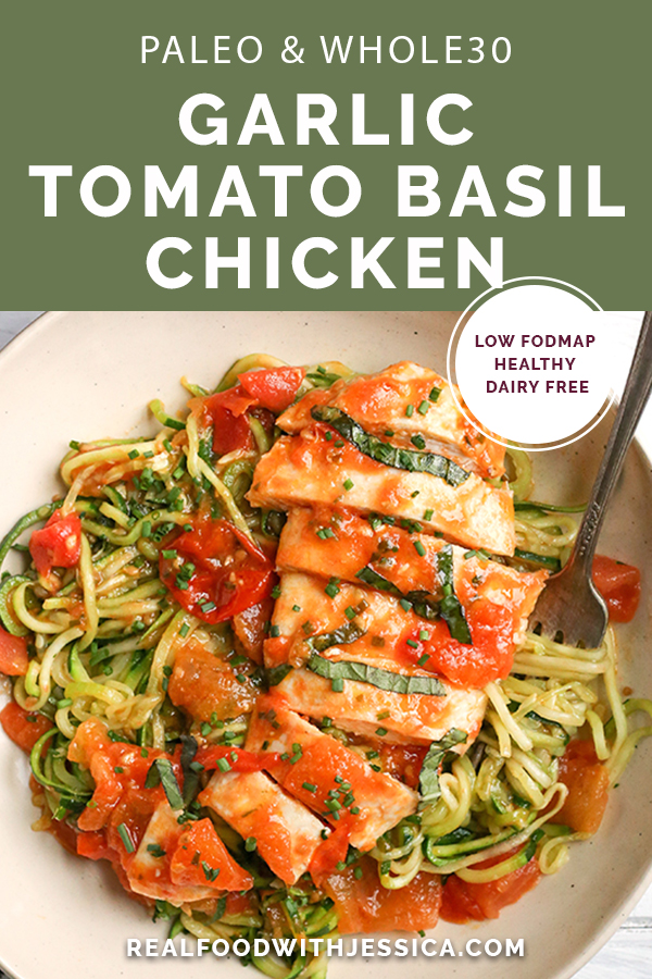 This Paleo Whole30 Garlic Tomato Basil Chicken is quick and so easy. A fresh tomato sauce and tender chicken that is ready in 20 minutes. Gluten free, dairy free, low carb, and low FODMAP.