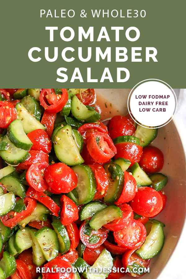 This Paleo Whole30 Tomato Cucumber Salad is quick to make and so delicious! A great, light and refreshing side dish. It's gluten free, dairy free, low carb and low FODMAP.