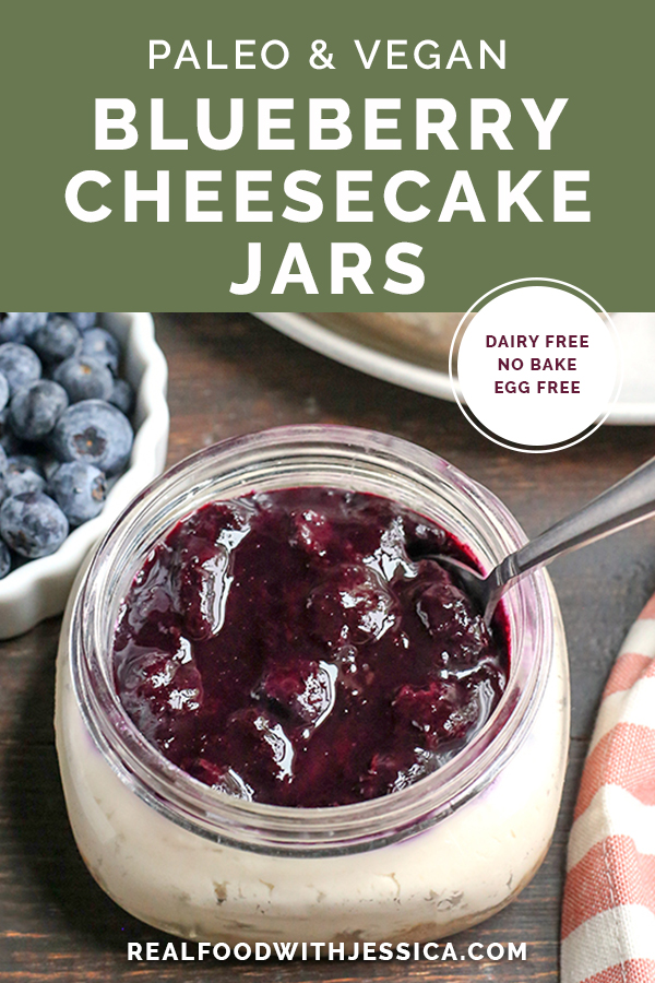 These Paleo Blueberry Cheesecake Jars are the perfect individual dessert. No-bake, easy to make and so delicious. Vegan, dairy free, and naturally sweetened.