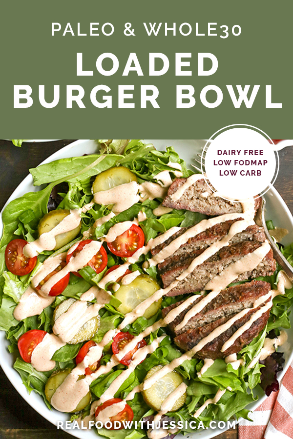 This Paleo Whole30 Loaded Burger Bowl is easy to make and a great way to enjoy a burger. Add your favorite toppings and dig in. Gluten free, dairy free, low carb and low FODMAP.