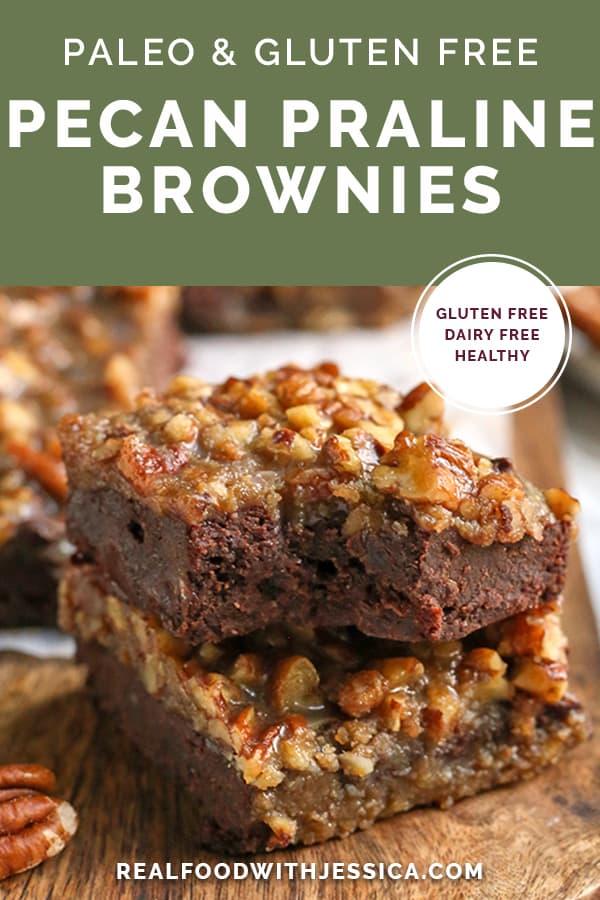 paleo pecan praline brownies with text