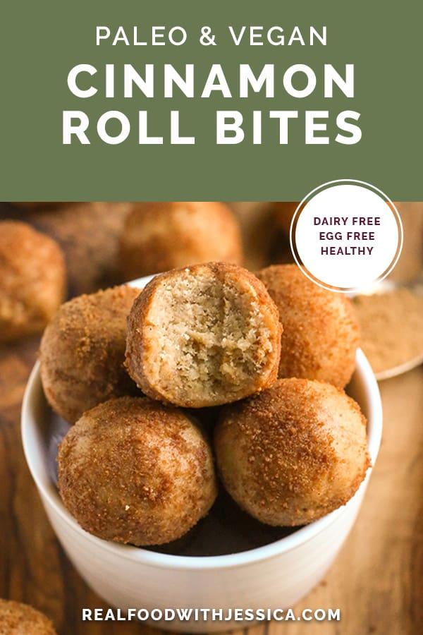 paleo vegan cinnamon roll bites with text