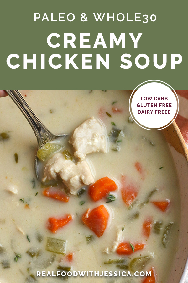 paleo whole30 creamy chicken soup with text