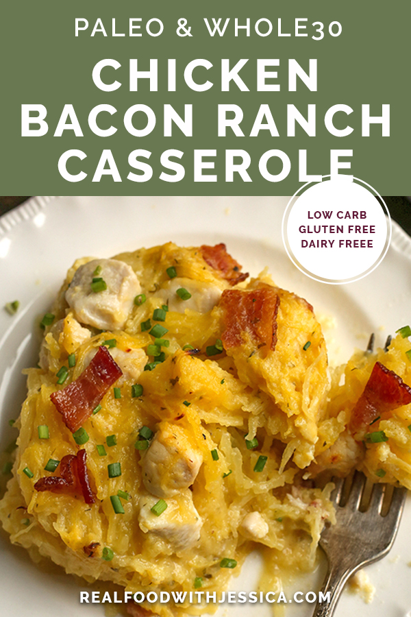 paleo whole30 chicken bacon ranch casserole with text